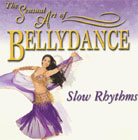 The Sensual Art of Bellydance Slow Rhythms